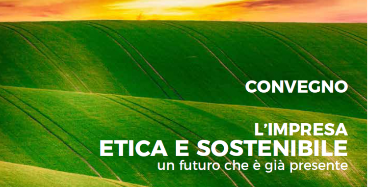convegno impresa etica sostenibile